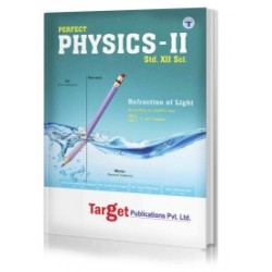 Target Publication Std.12th Perfect Physics - 2 Notes, Science (MH Board)