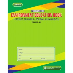 Uttam Environment Education Project Book for Std 12