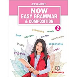 Jeevandeep Now Easy Grammar and Composition 2
