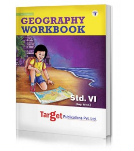 Target Geography  Workbook std 6 Maharashtra State Board